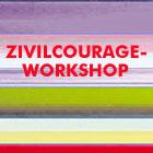 Worshop Zivilcourage